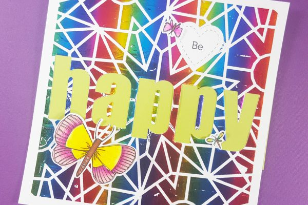 Be Happy Foiled Card with Altenew & Deco Foil Transfer Gel