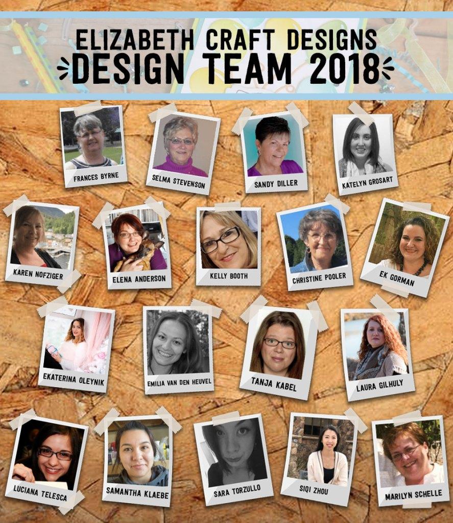 The 2018 Elizabeth Craft Designs Design Team